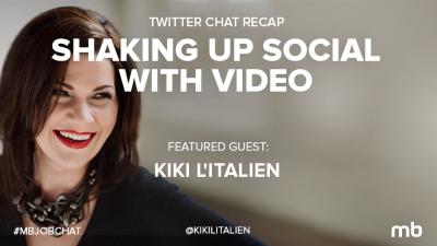 social video #mbjobchat with KiKi L'Italien